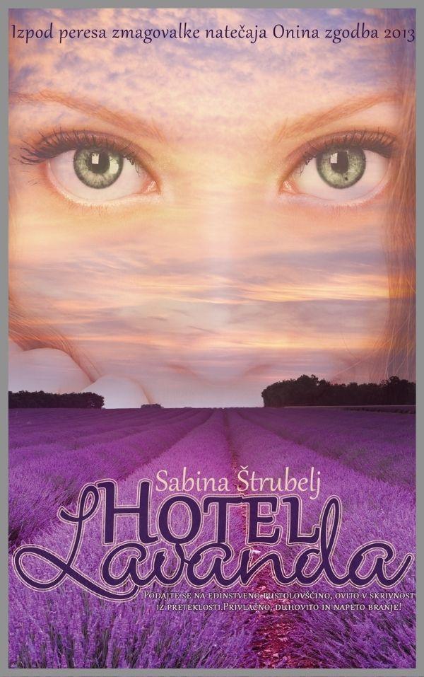 Sedem brezplačnih poglavij romana Hotel Lavanda
